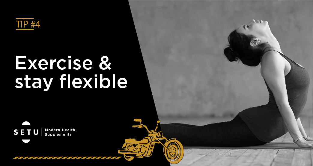 Exercise & Stay Flexible