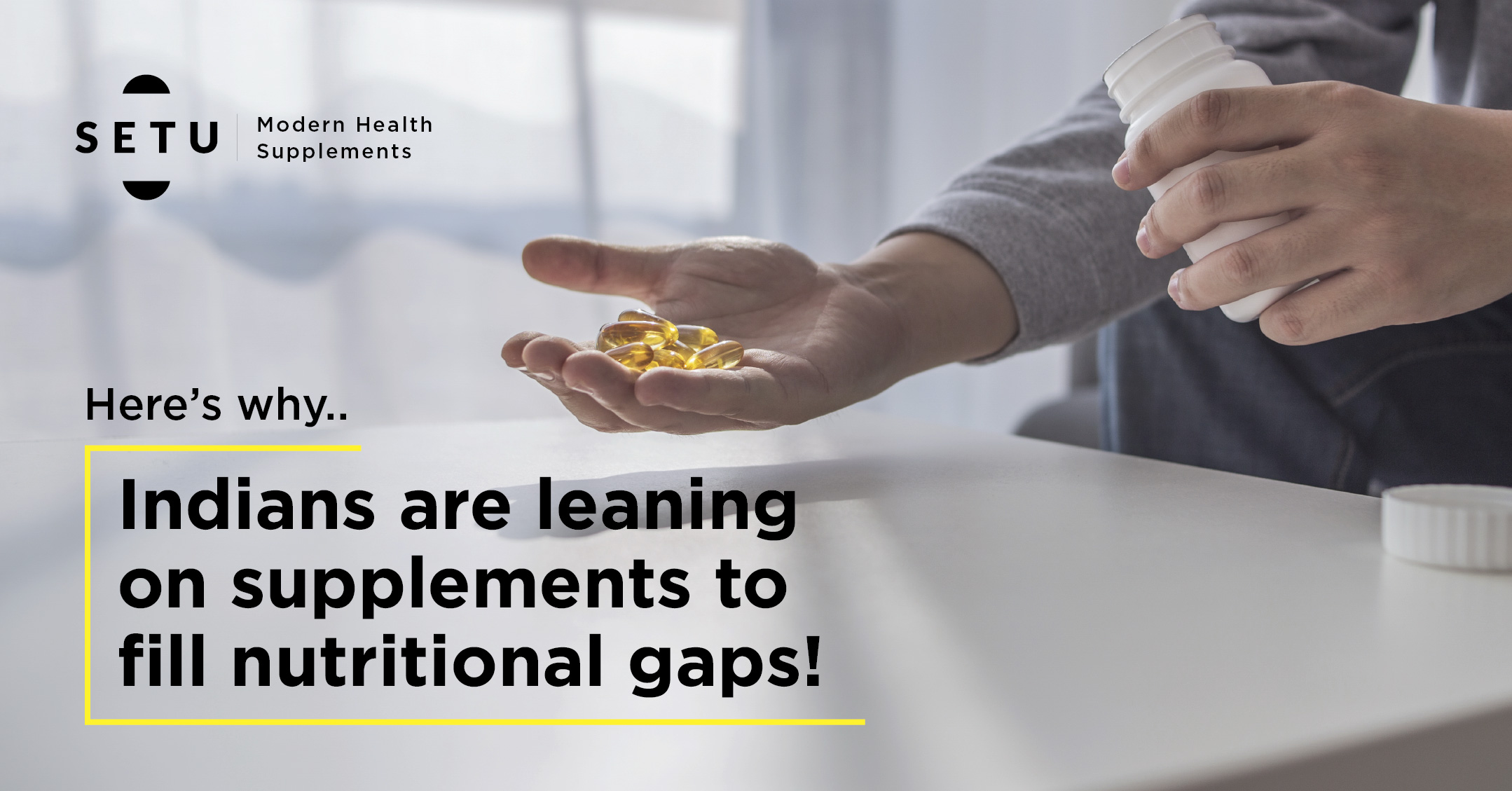 Here's Why Most Indians Are Leaning On Supplements To Fill Nutritional Gaps!