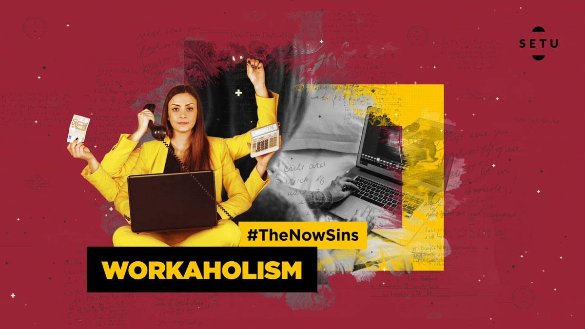 4. Workaholism