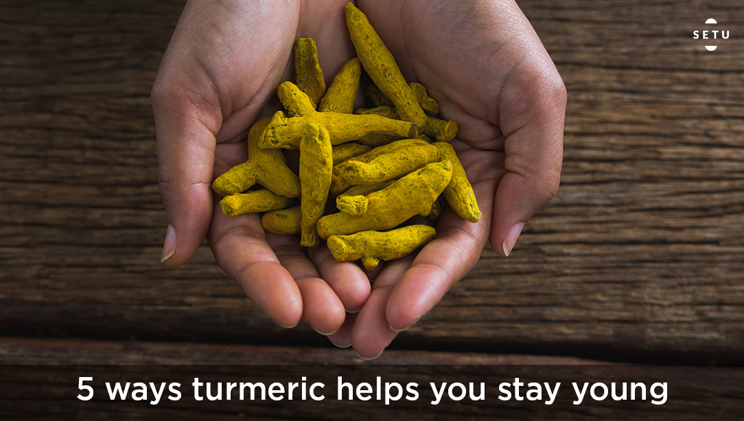 5 Reasons Turmeric Is The Solution To All Your Aging Problems