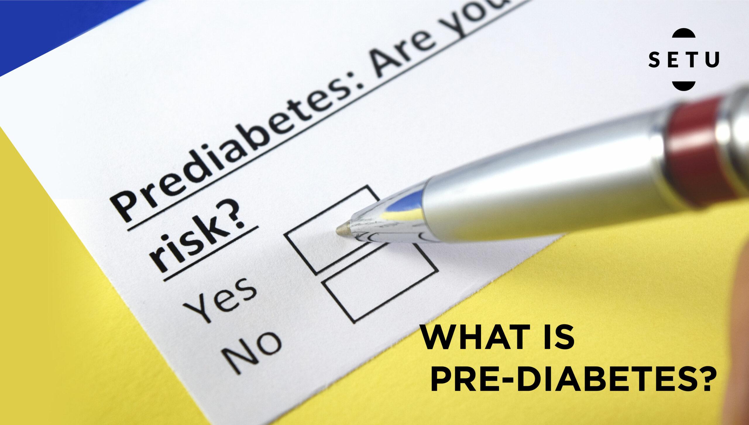 What Is Pre-Diabetes?