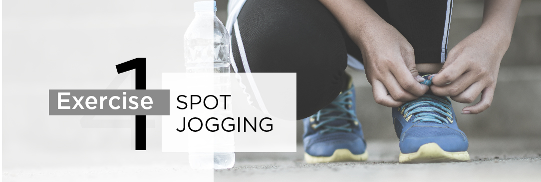 Exercise 1: Spot Jogging (Cardio)